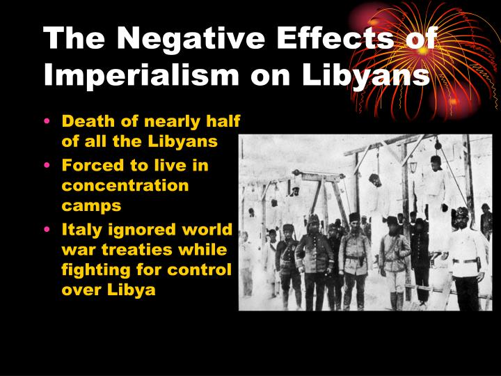 the far reaching effects of imperialism What are the effects of colonialism answer one of the main objectives of imperialism and colonialism was to exploit the colonies and their inhabitants to generate economic wealth for the mother country and her corporations as a result, large numbers of people were forced into slavery or the system of indentured laborers, and vast areas of.