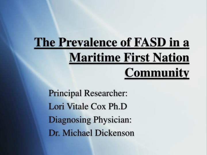 the prevalence of fasd in a maritime first nation community n.