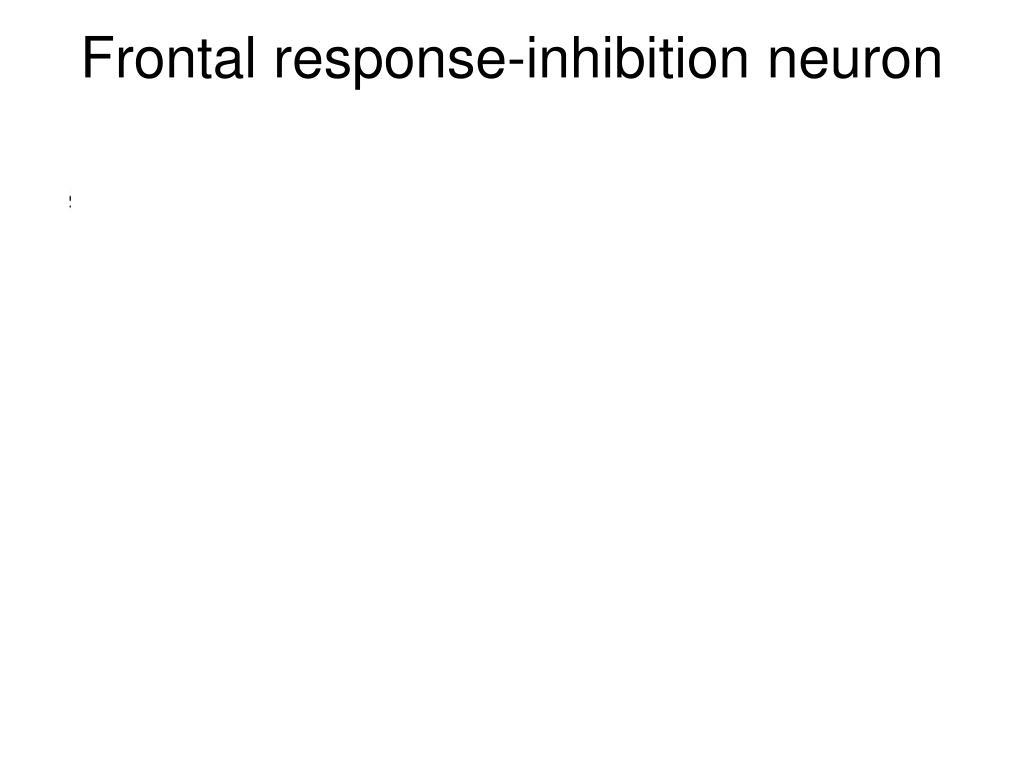 Frontal response-inhibition neuron