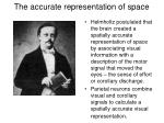 the accurate representation of space