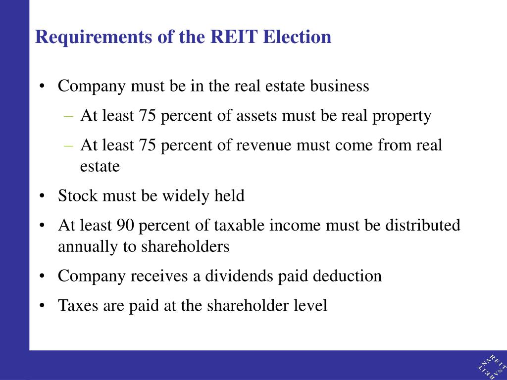 Requirements of the REIT Election