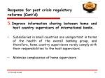 response for post crisis regulatory reforms cont d13