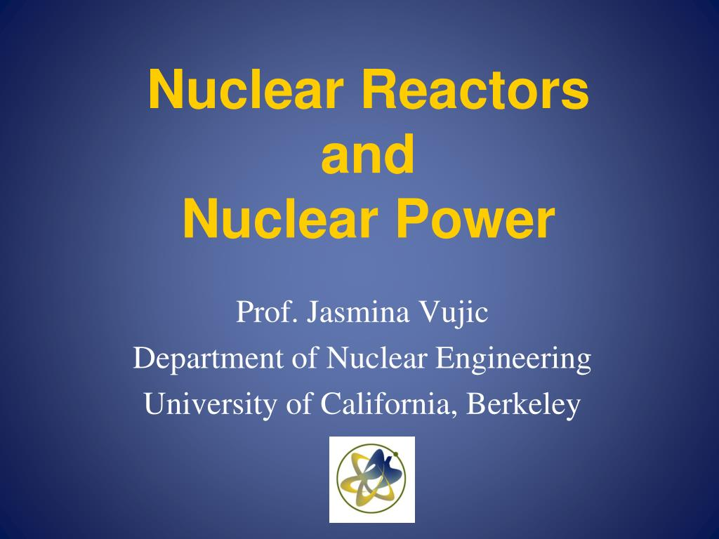 nuclear reactors and nuclear power l.