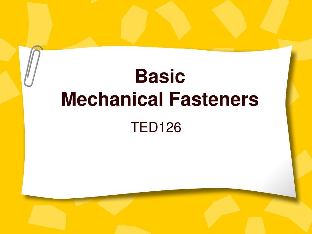 basic mechanical fasteners l.