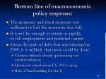 bottom line of macroeconomic policy response