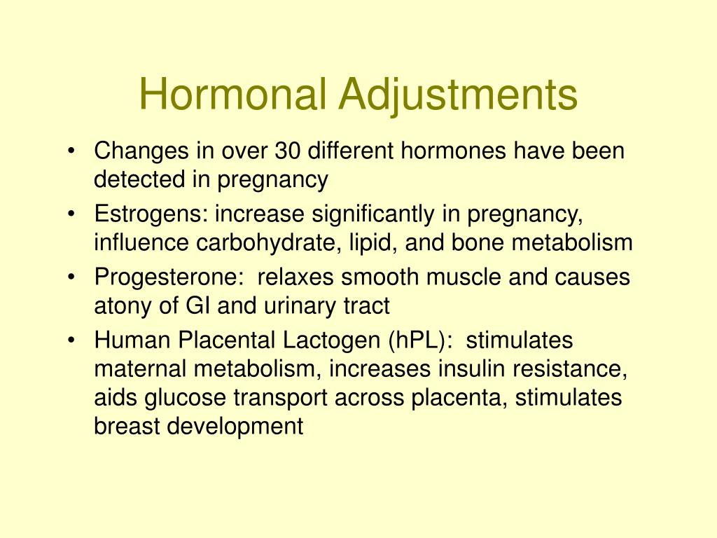 Hormonal Adjustments