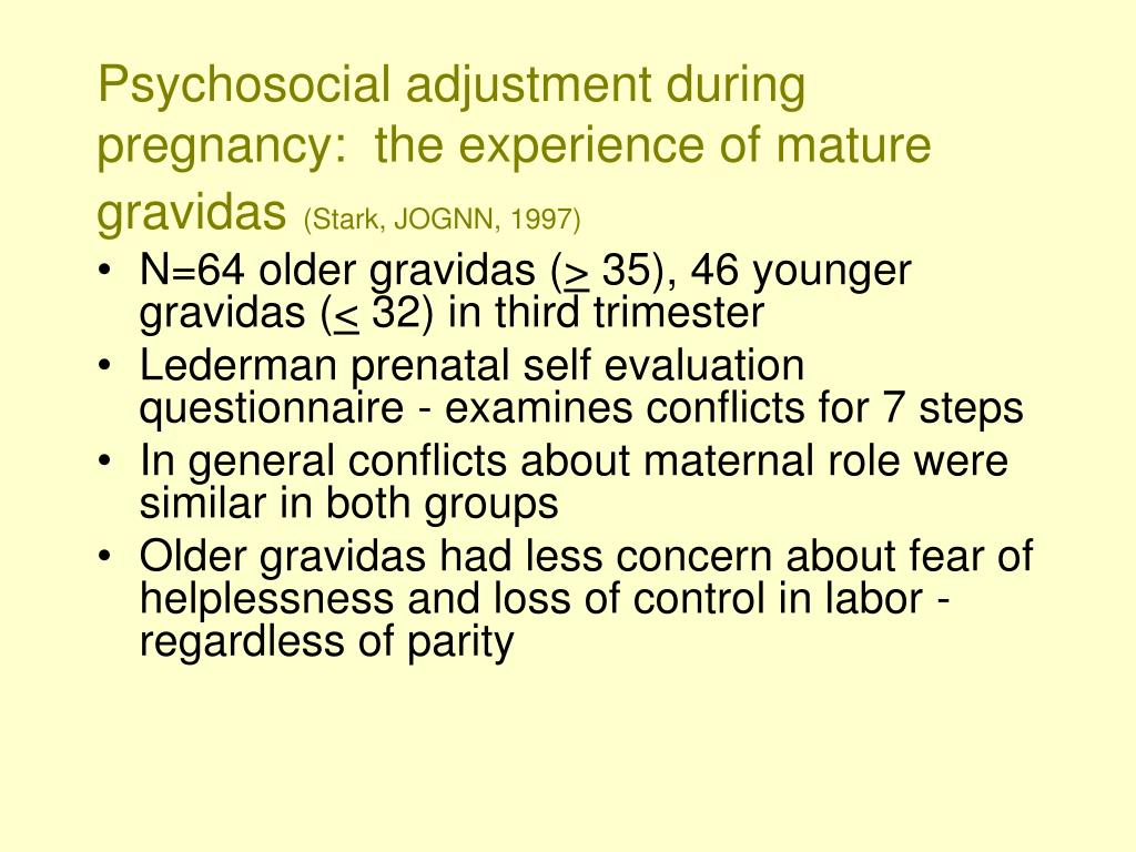 Psychosocial adjustment during pregnancy:  the experience of mature gravidas