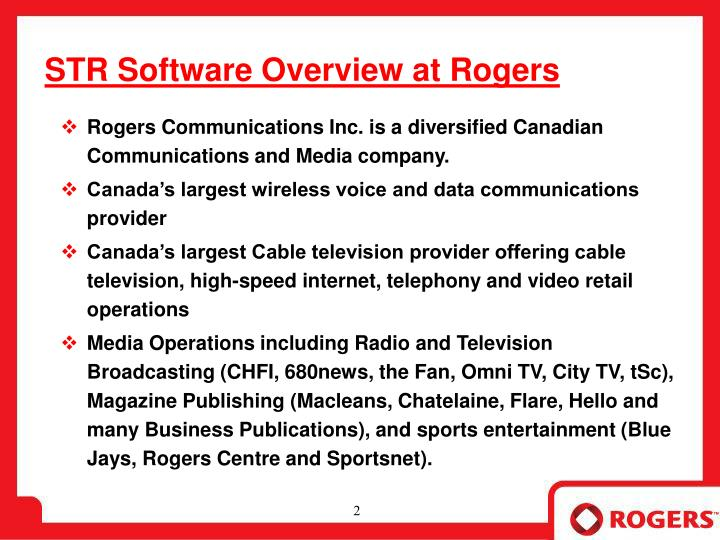 Str software overview at rogers