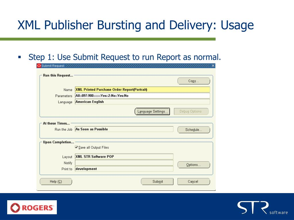 XML Publisher Bursting and Delivery: Usage