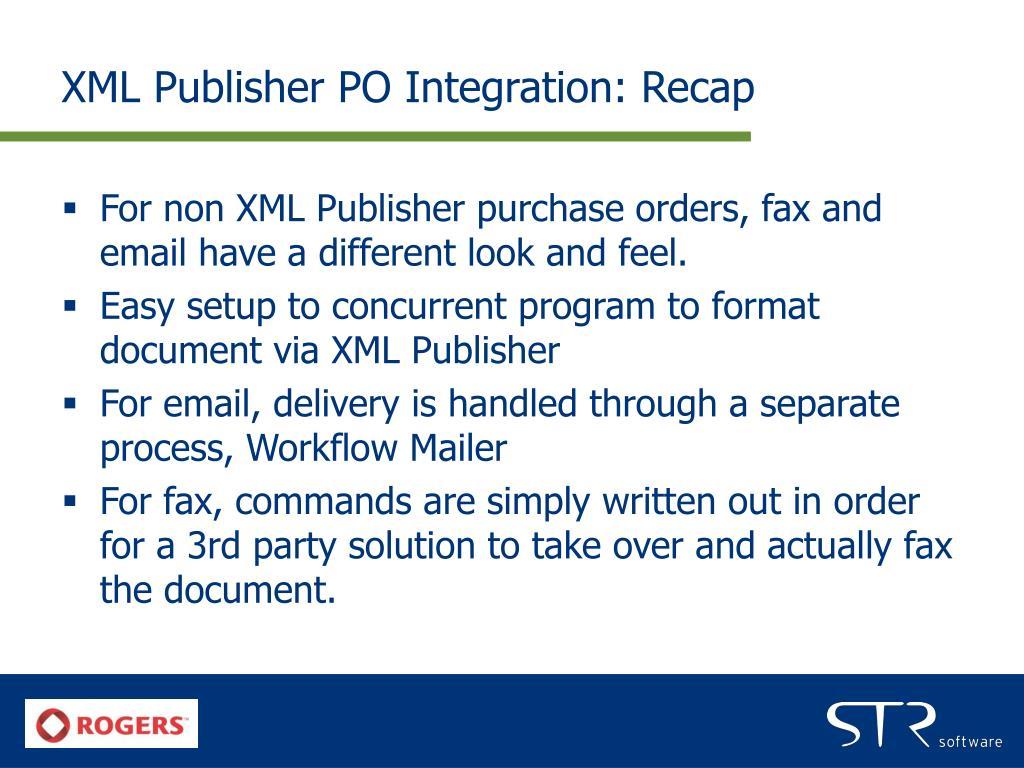 XML Publisher PO Integration: Recap