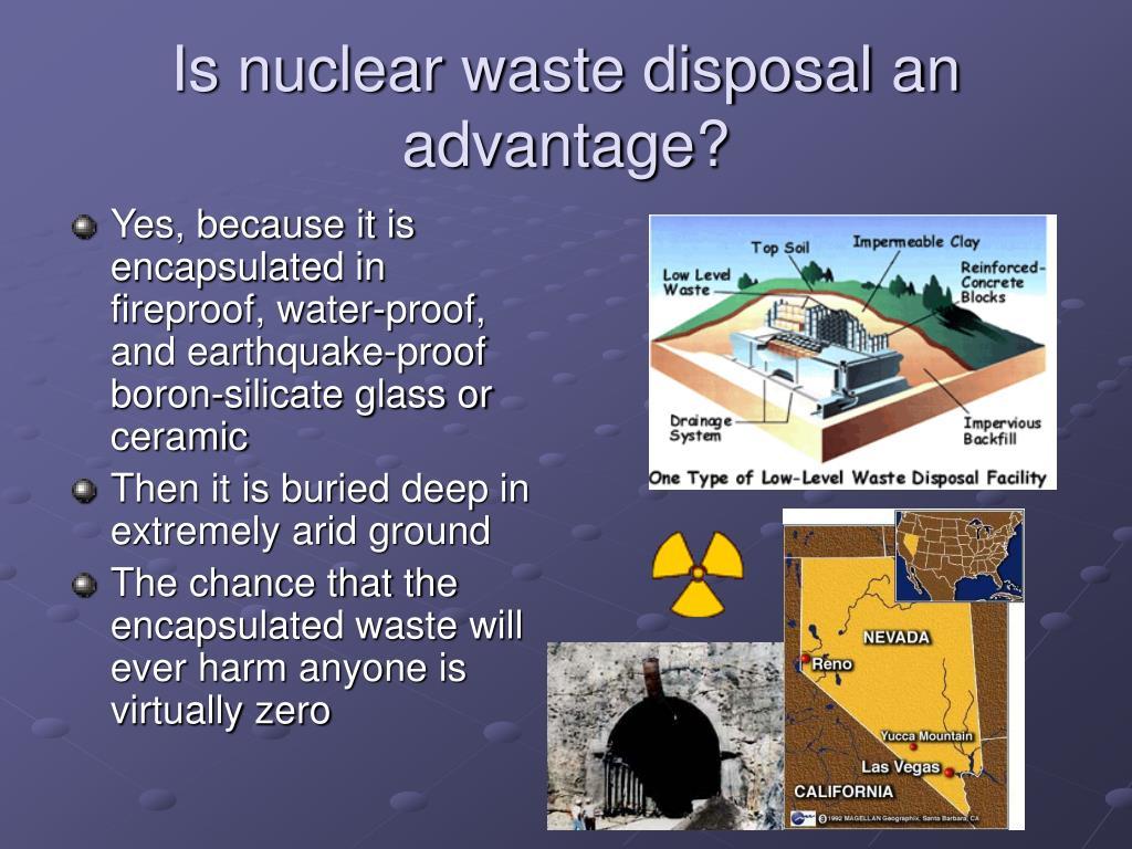 Is nuclear waste disposal an advantage?
