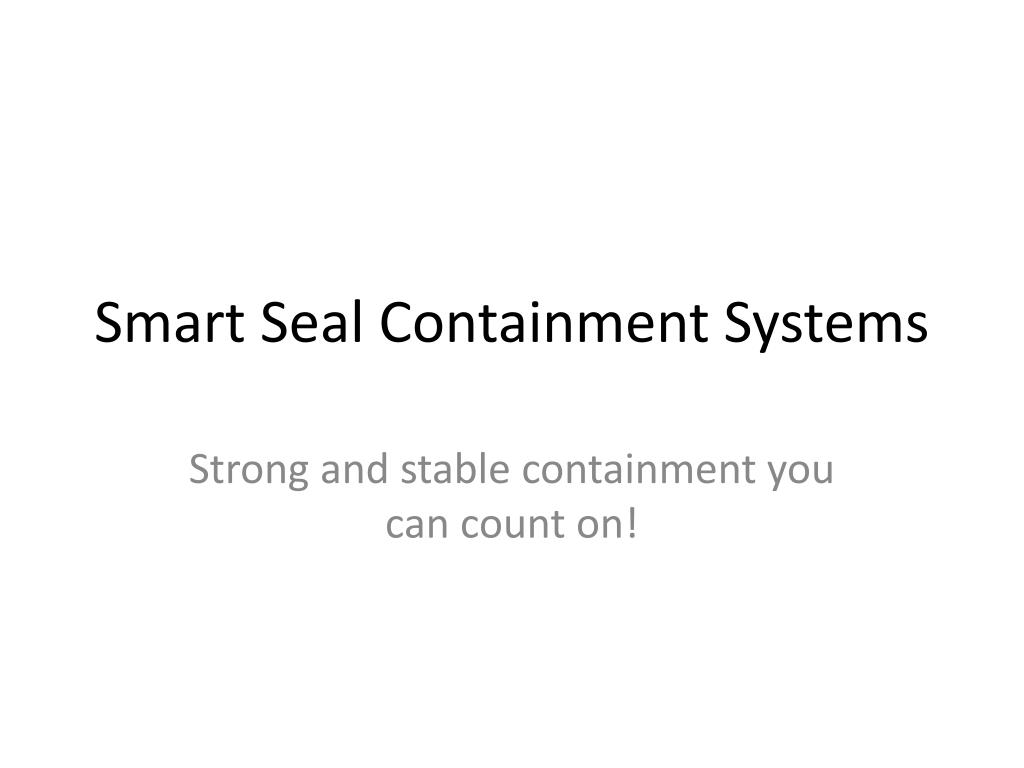 smart seal containment systems l.