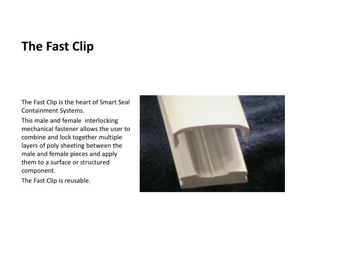 The fast clip