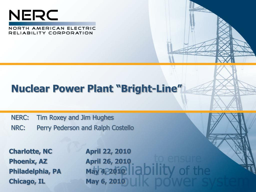 nuclear power plant bright line nerc tim roxey and jim hughes nrc perry pederson and ralph costello l.