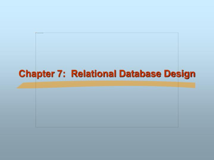 chapter 7 relational database design n.