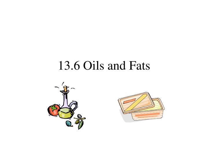 13 6 oils and fats n.