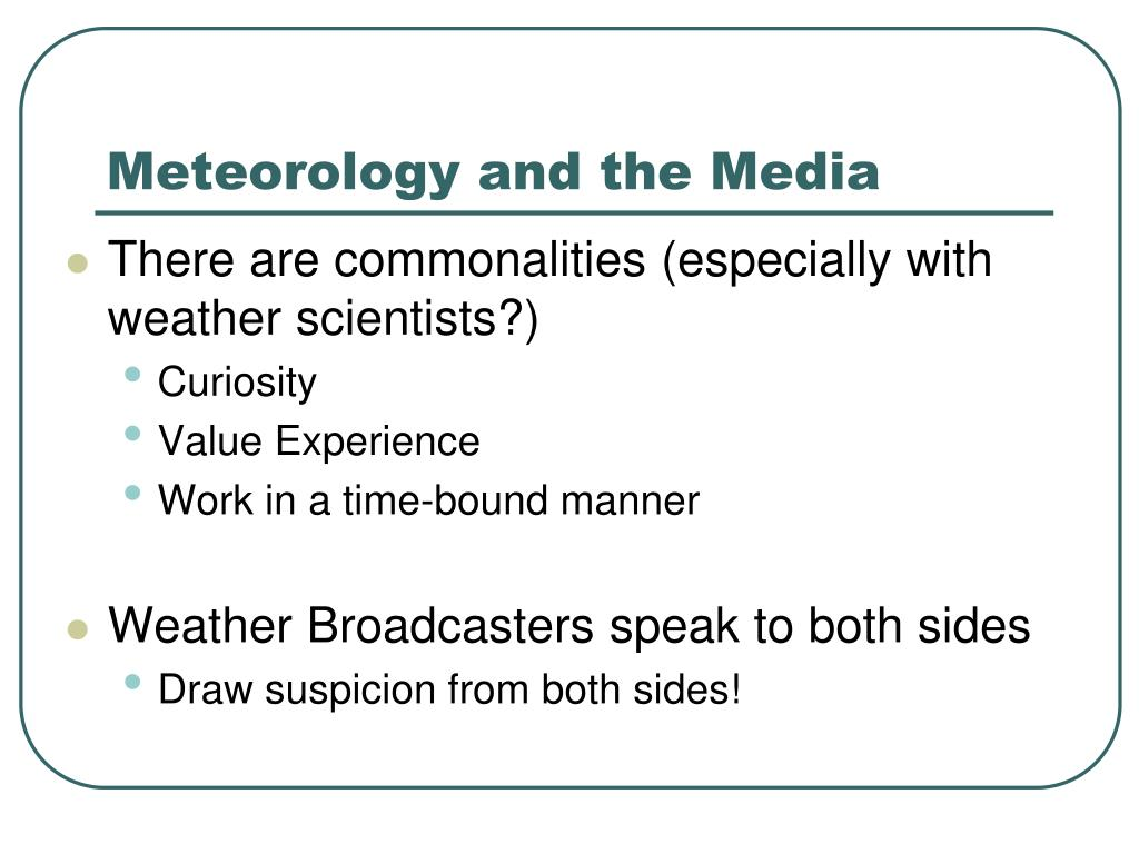 Meteorology and the Media