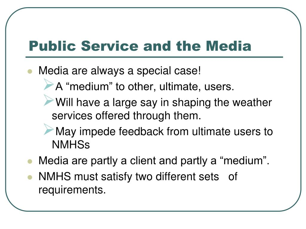 Public Service and the Media