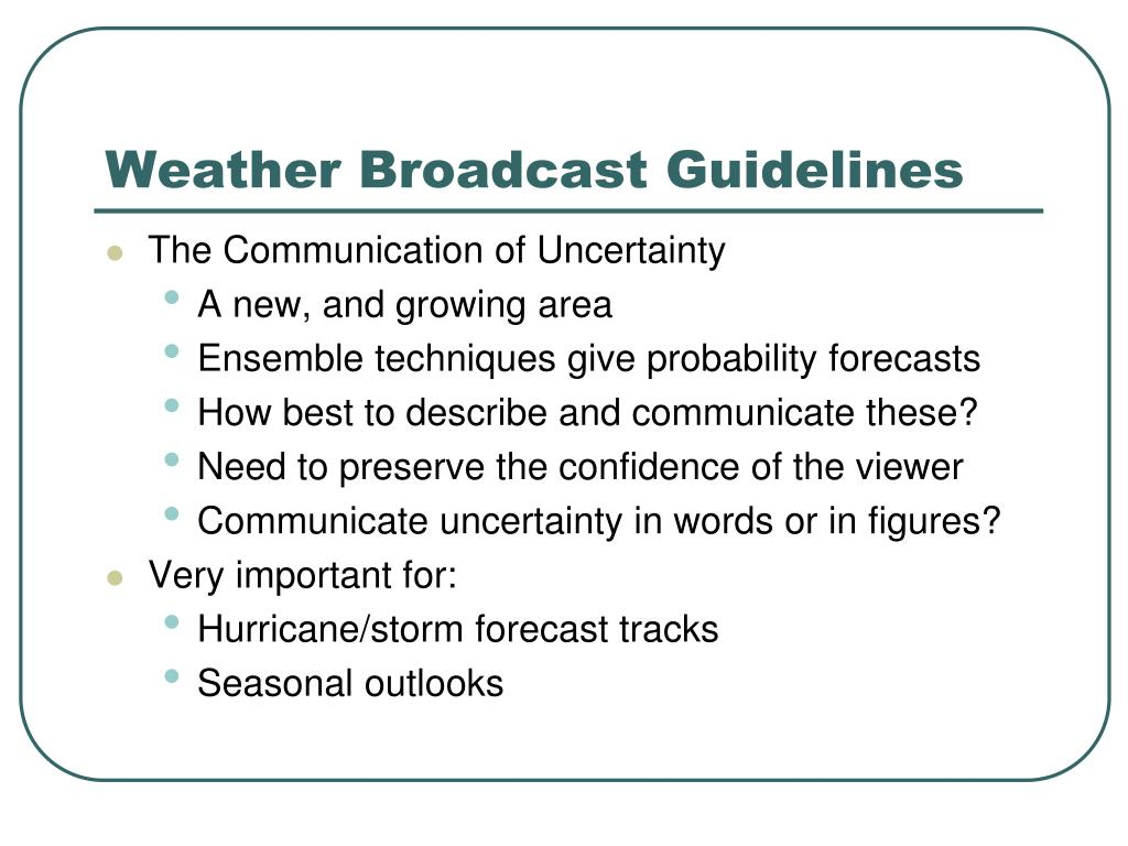 Weather Broadcast Guidelines