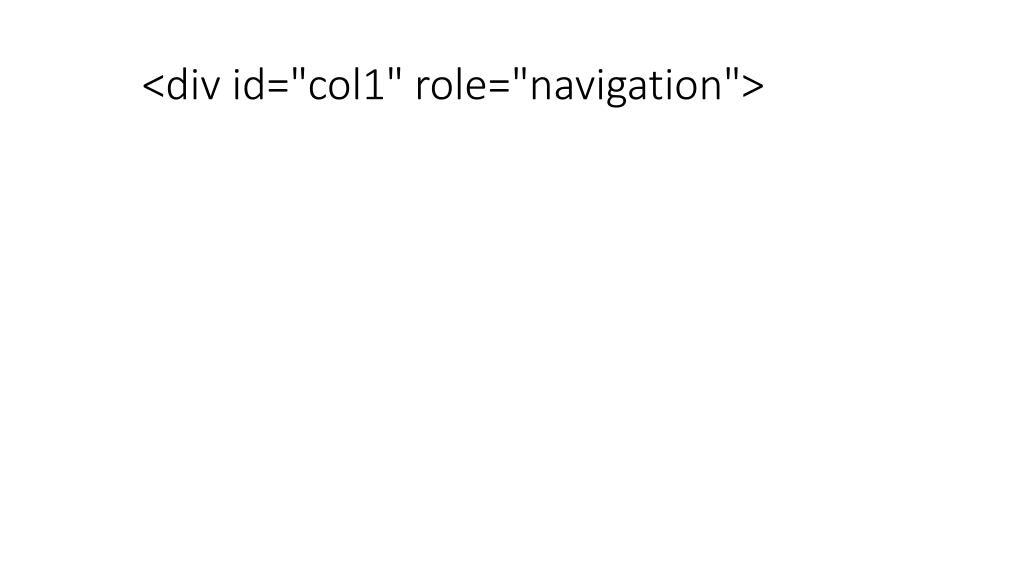 "<div id=""col1"" role=""navigation"">"