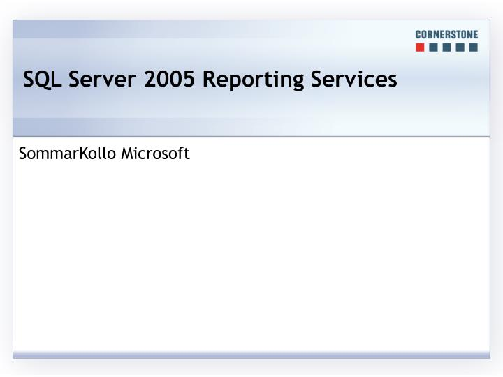sql server 2005 reporting services n.