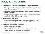 safety benefits of dsrs