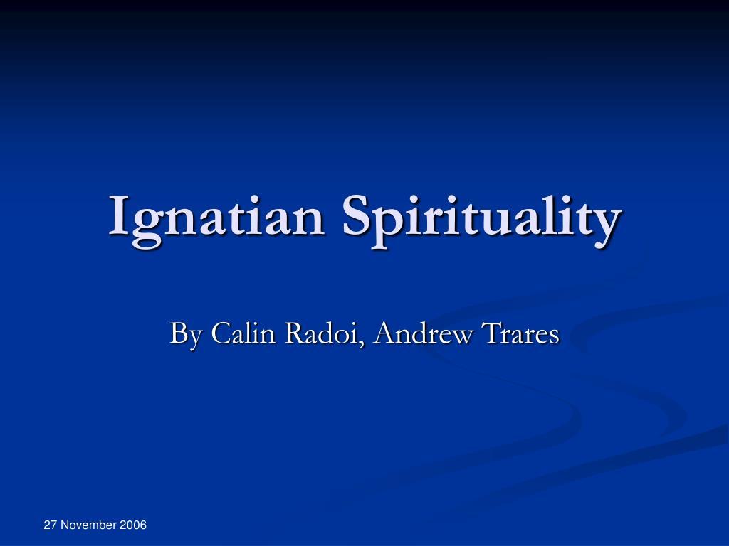 ignatian spirituality l.