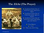 the efche the prayer