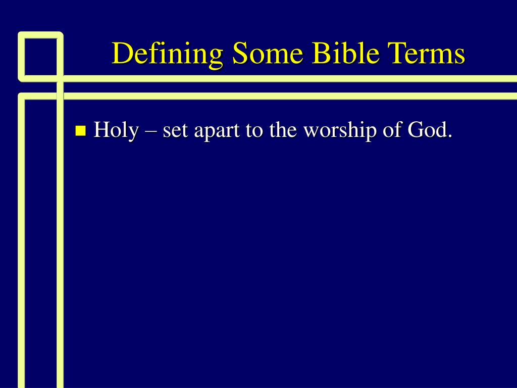 defining some bible terms l.