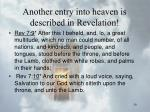 another entry into heaven is described in revelation