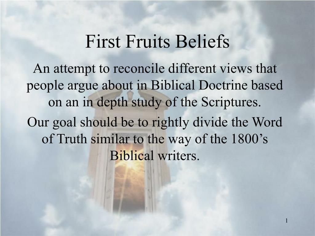 first fruits beliefs l.