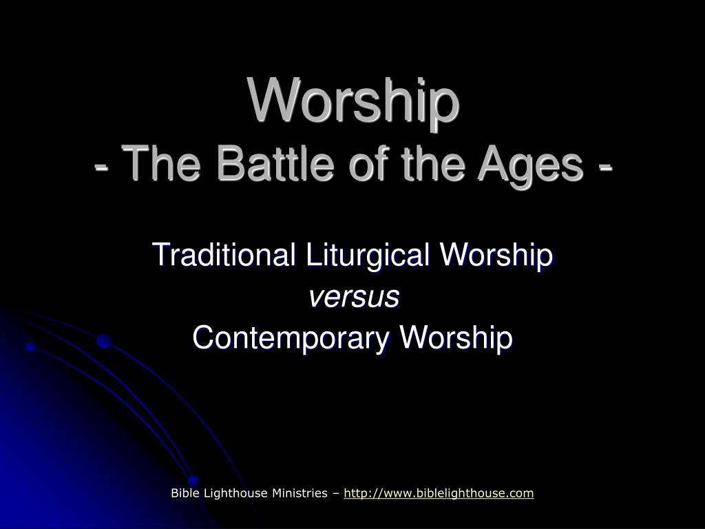 worship the battle of the ages l.
