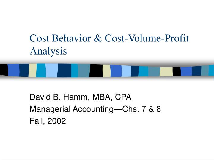 cost behavior cost volume profit analysis n.