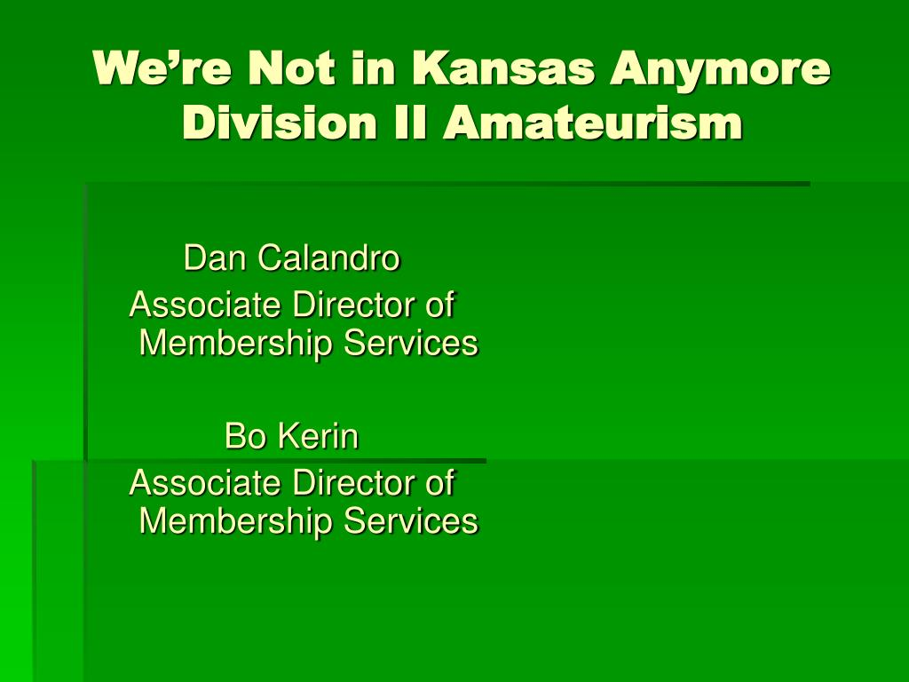 we re not in kansas anymore division ii amateurism l.