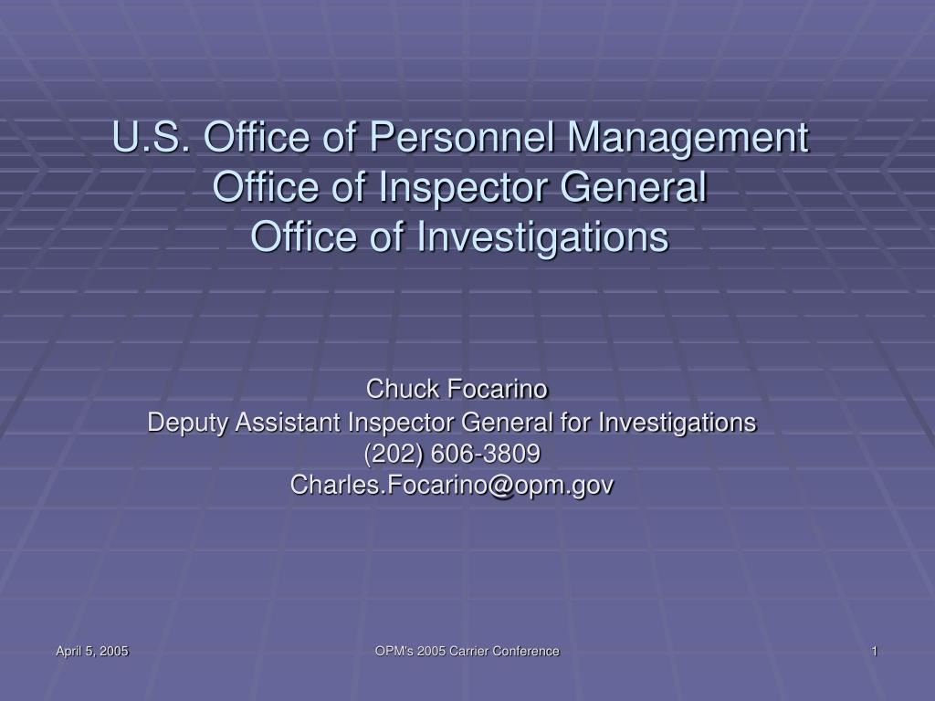 u s office of personnel management office of inspector general office of investigations l.