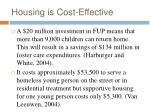 housing is cost effective
