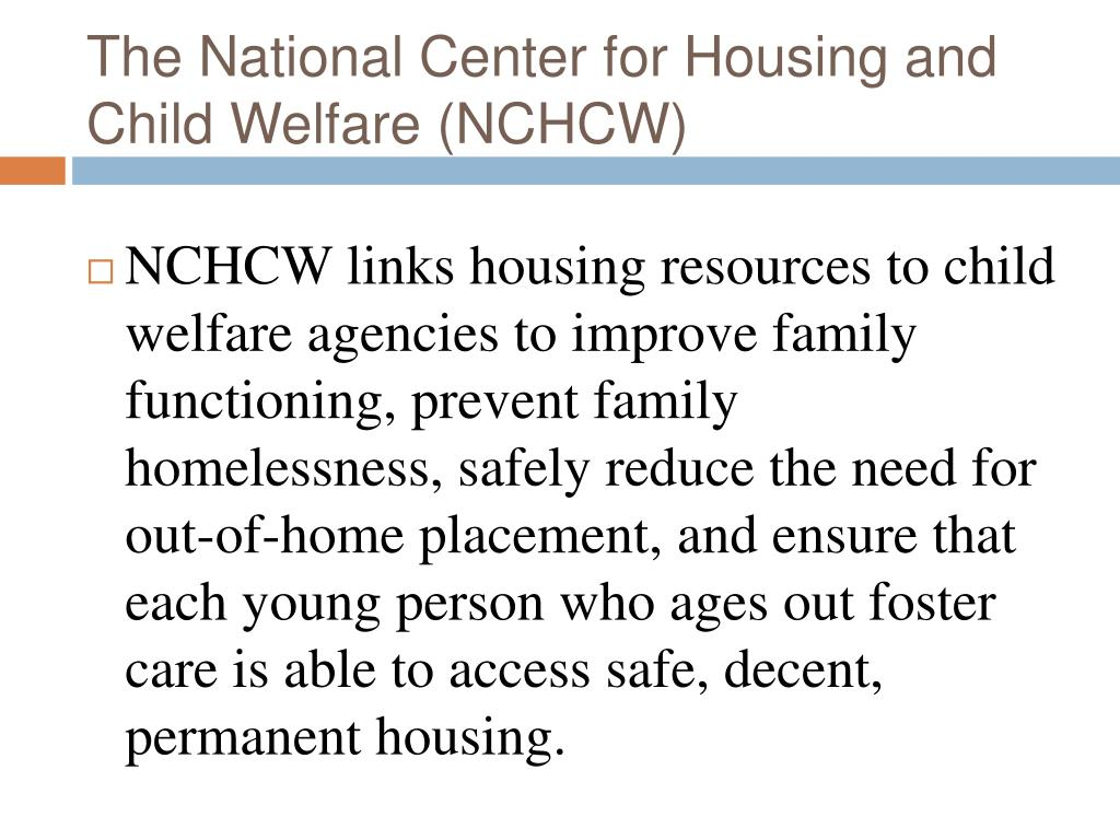 the national center for housing and child welfare nchcw l.
