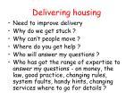 delivering housing