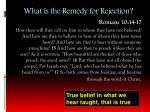 what is the remedy for rejection