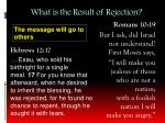 what is the result of rejection19