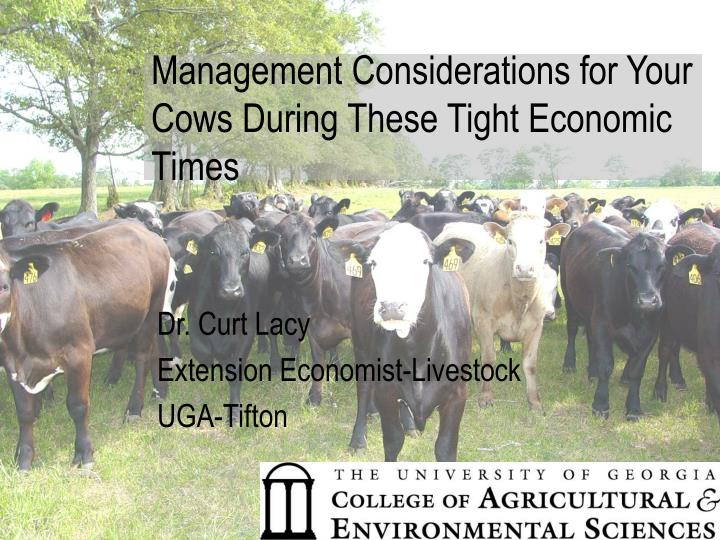 management considerations for your cows during these tight economic times n.