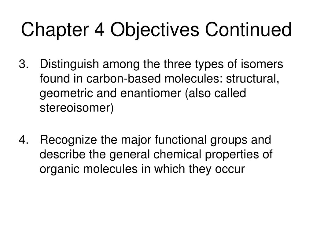 Chapter 4 Objectives Continued