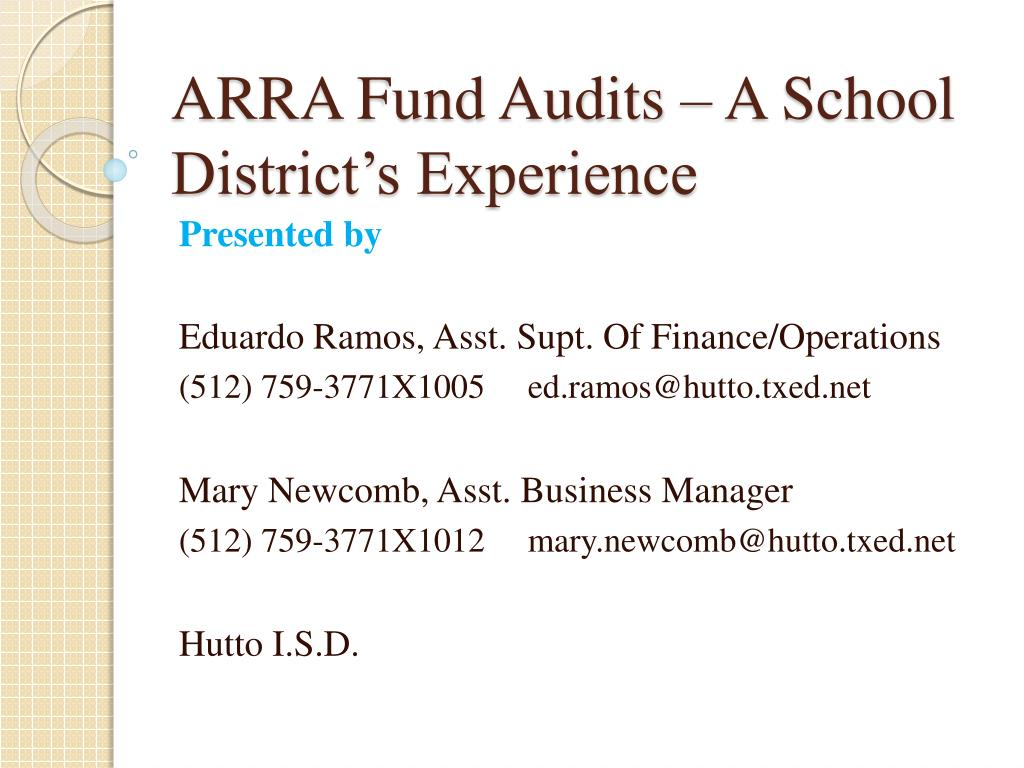 ARRA Fund Audits – A School District's Experience