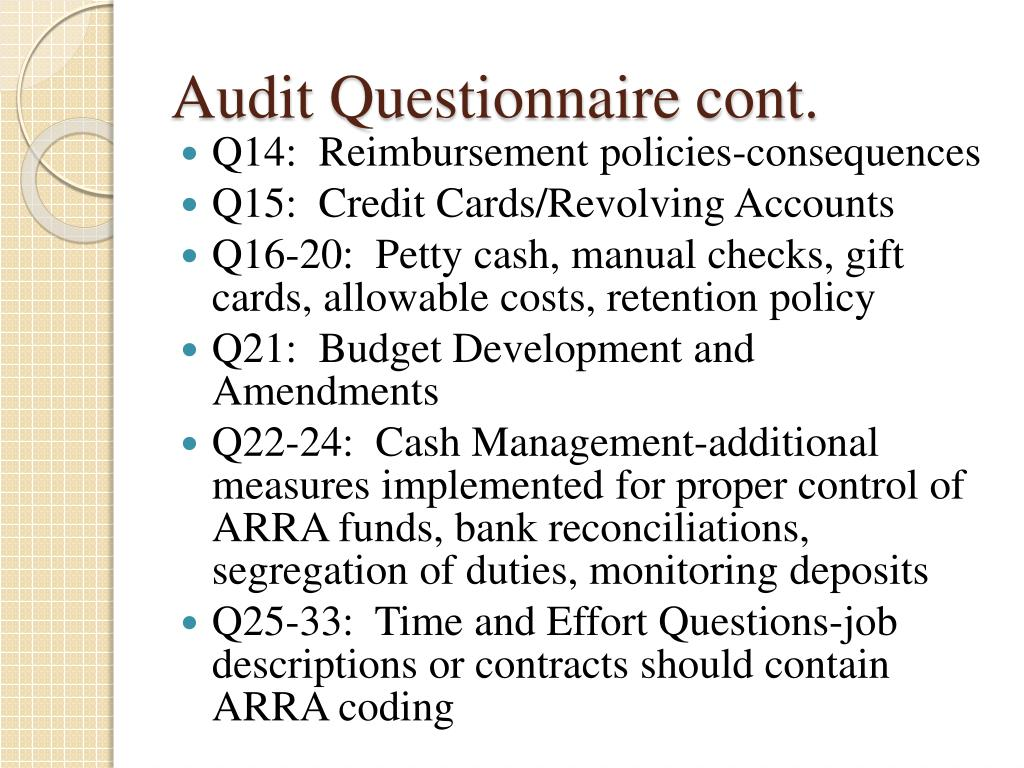 Audit Questionnaire cont.
