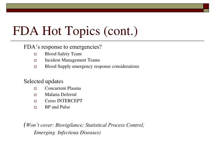 Fda hot topics cont