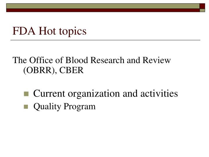 Fda hot topics2