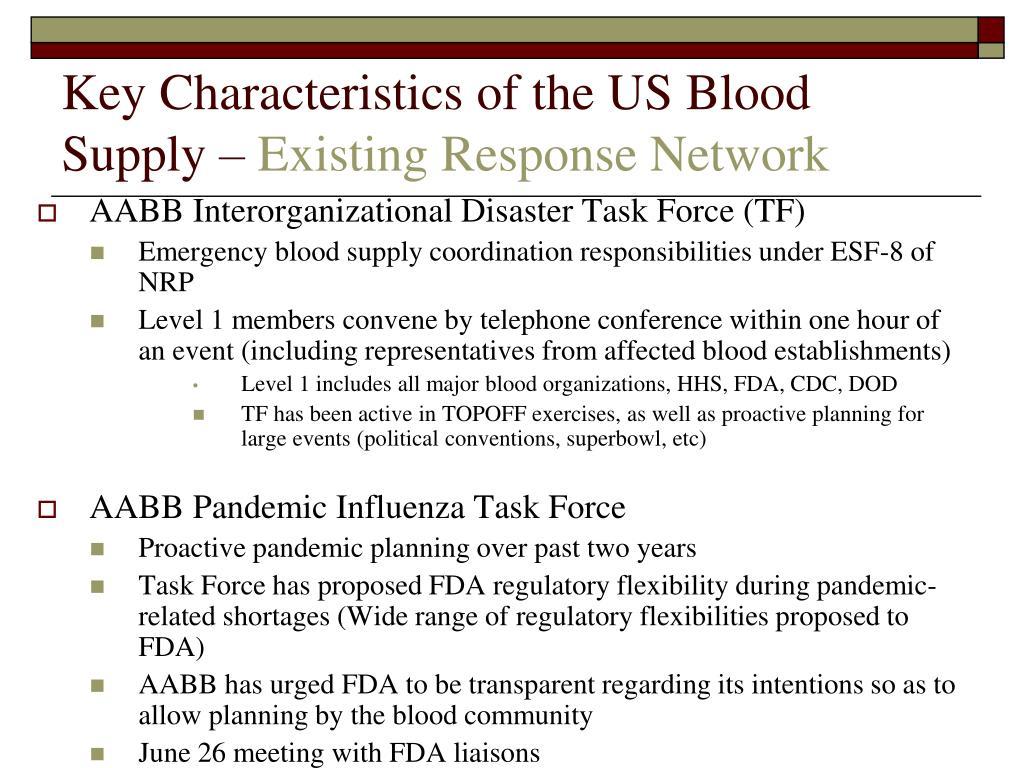 Key Characteristics of the US Blood Supply –