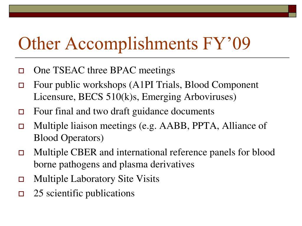 Other Accomplishments FY'09
