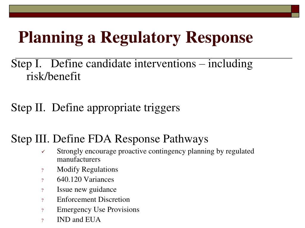 Planning a Regulatory Response