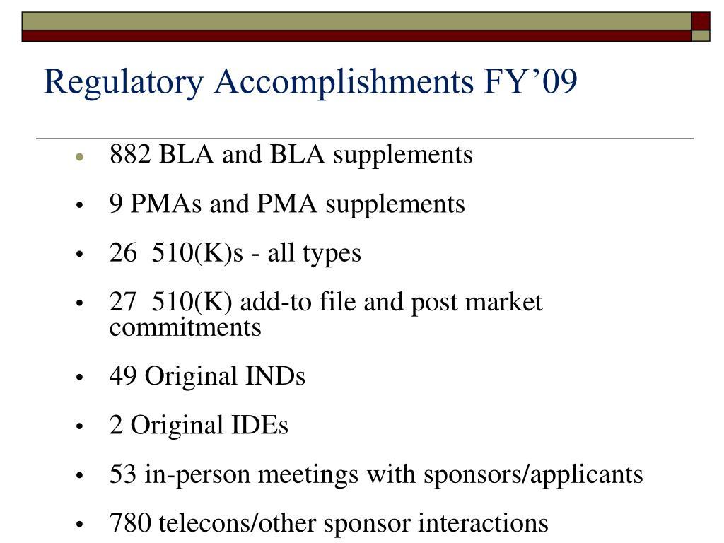 Regulatory Accomplishments FY'09